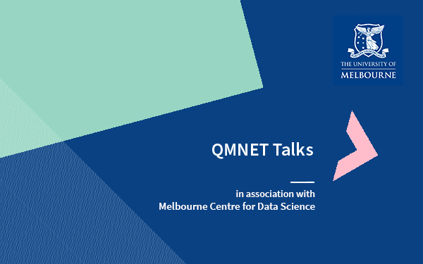 Image for QMNET Talk: Careers and collaboration in the field of data science (VIDEO RECORDING AVAILABLE)